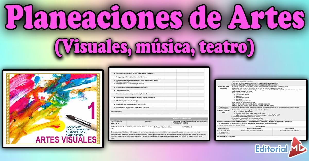 Planeaciones de Artes secundaria (musica,visuales y teatro)