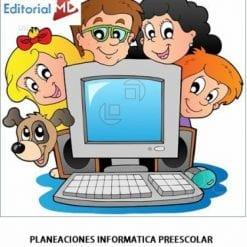 Planeaciones de Informática Preescolar