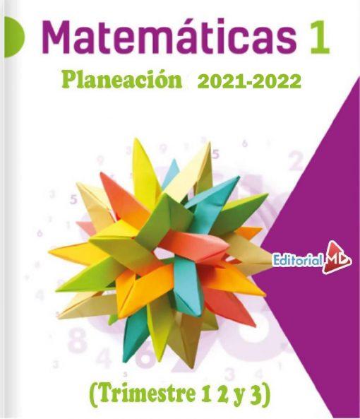 Planeaciones de Matemáticas 1 2 y 3° de Secundaria (Ciclo 2021-2022)