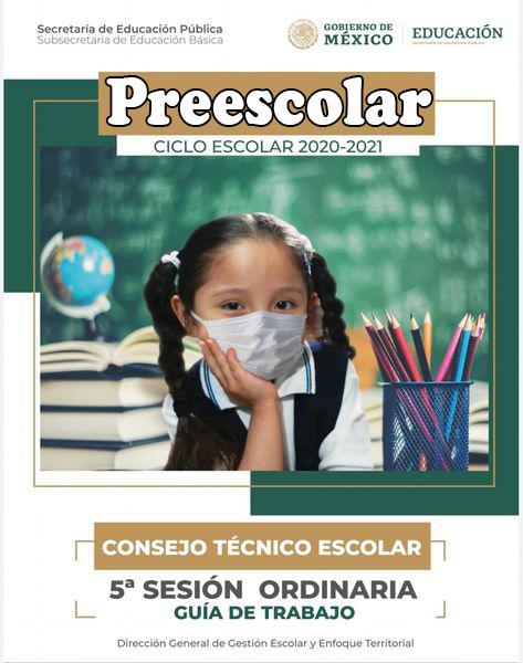Productos de la 5ta Sesión (CTE) – Febrero 2021. (Preescolar) Guía Contestada