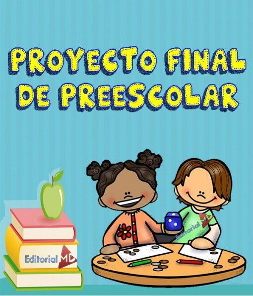 Proyecto final de Preescolar