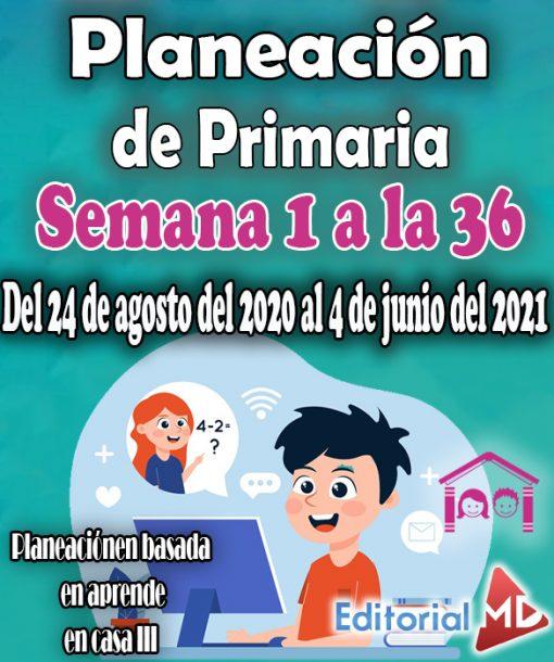Semana 1 a la 36 Planeación de primaria