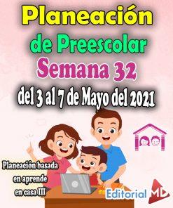 Semana 32 Planeación de Preescolar Aprende en casa 3
