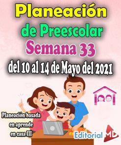 planeación semana 33 de preescolar