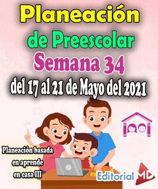 Semana 34 Planeación de Preescolar Aprende en casa 3