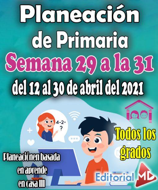 Semana del 12 al 30 de Abril del 2021 – Planeación de primaria