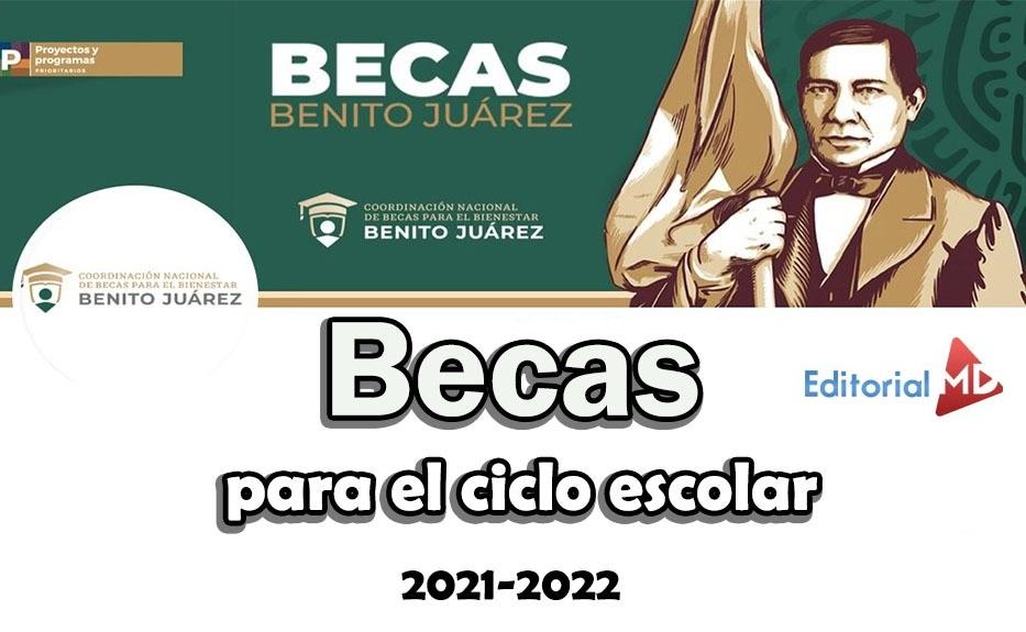 becas para el ciclo escolar 2021-2022