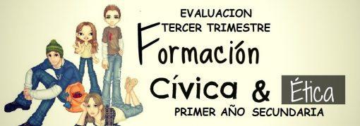 evaluacion tercer trimestre formacion civica y etica