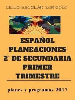 planeacion de español 2 de secundaria primer trimestre