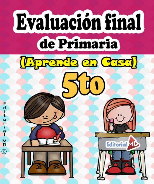 evaluación final de Quinto grado de primaria