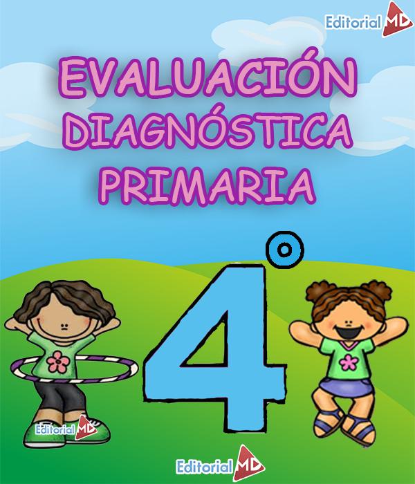 Evaluacion Diagnostica Cuarto Grado de Primaria