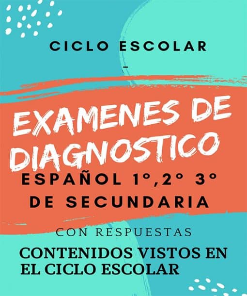 Exámenes de diagnostico Español 1°, 2° Y 3° De Secundaria