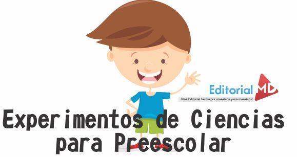 experimentos de ciencias para preescolar