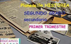 Planeación HISTORIA Segundo Grado Primer Trimestre