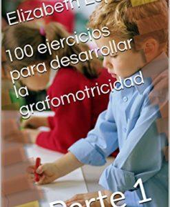 100 ejercicios para desarrollar la grafomotricidad
