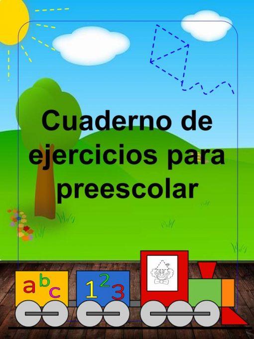 Cuadernillo de ejercicios para preescolar