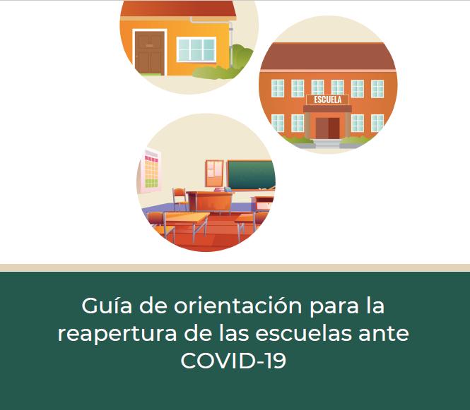 guia de orientacion para la reapertura de las escuelas ante el covid-19