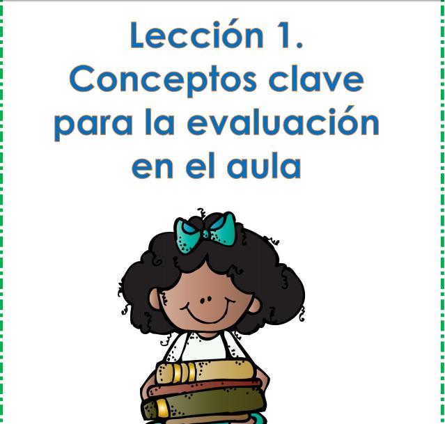 leccion 1 curso como mejorar la evaluacion en el aula