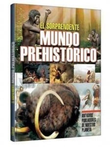 libro-el-sorprendente-mundo-prehistorico-grupo-clasa-23147-MLA20243160883_022015-O