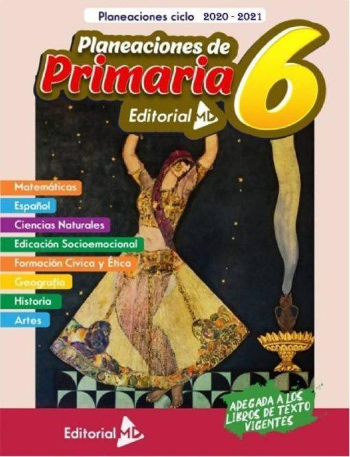 Planeacion anual primaria 6° grado (Todo el Ciclo Escolar)