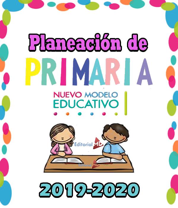 Planeaciones de primaria ciclo 2019-2020