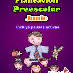 planeaciones junio preescolar