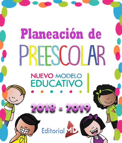 planeaciones de preescolar nuevo modelo educativo