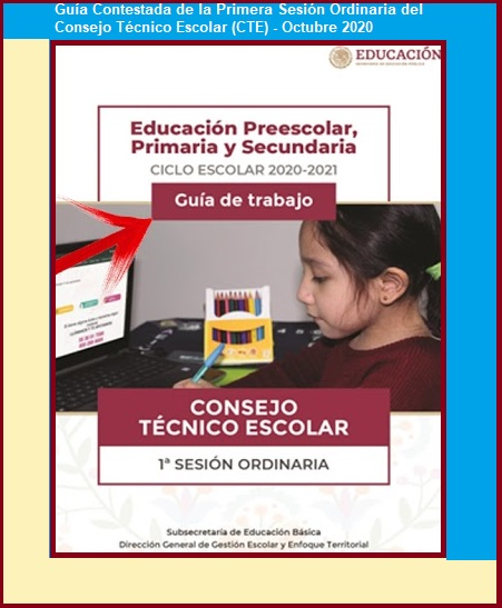 Productos de la Primera Sesión Ordinaria del Consejo Técnico Escolar (CTE) - Octubre 2020. (Primaria/Secundaria)