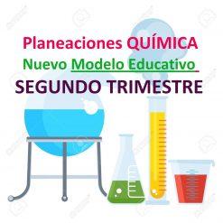 Planeaciones Nuevo Modelo Educativo QUÍMICA SEGUNDO TRIMESTRE
