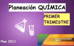 Planeación QUÍMICA Primer Trimestre (PLAN 2011)