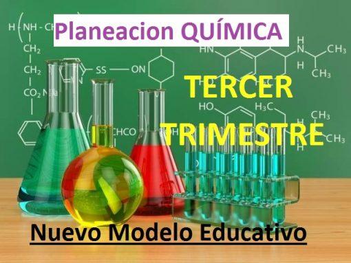 Planeacion Química Tercer Trimestre Nuevo Modelo Educativo